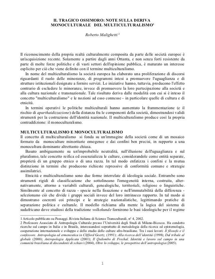 IL TRAGICO OSSIMORO: NOTE SULLA DERIVA                      MONOCULTURALE DEL MULTICULTURALISMO1                          ...