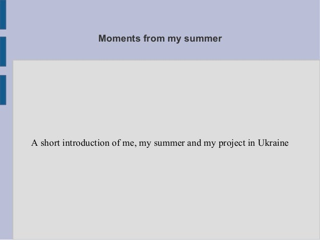 Moments from my summerA short introduction of me, my summer and my project in Ukraine