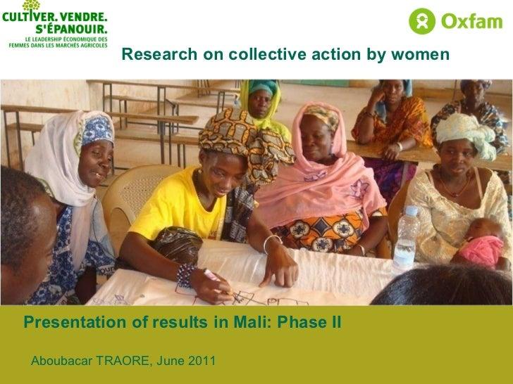 Presentation of results in Mali: Phase II Aboubacar TRAORE, June 2011