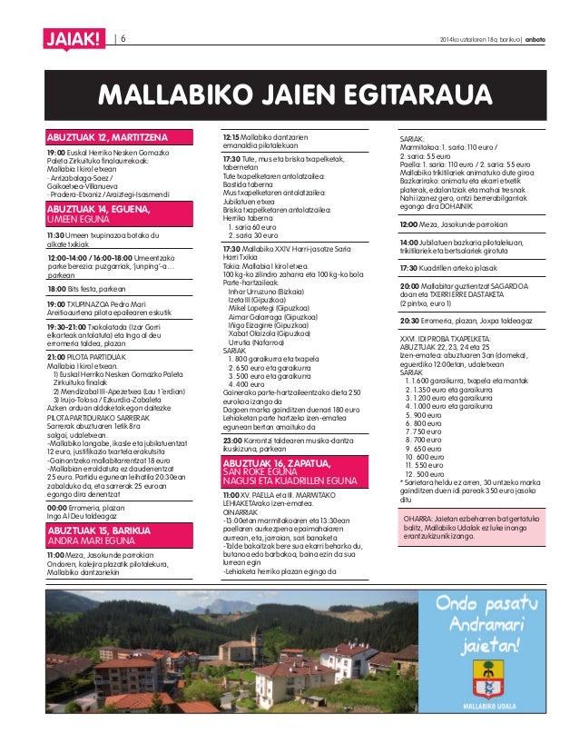   6 2014ko uztailaren 18a, barikua   anboto JAIAK! MALLABIKO JAIEN EGITARAUA ABUZTUAK 12, MARTITZENA 19:00 Euskal Herriko ...