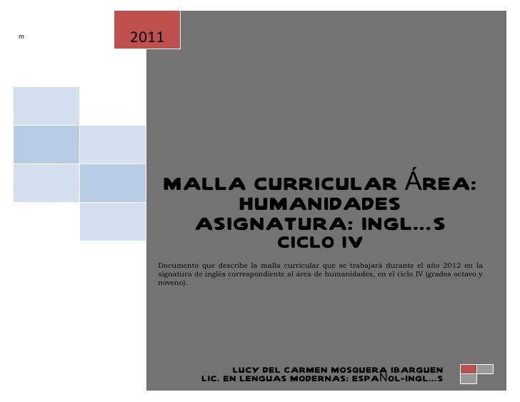 m   2011        MALLA CURRICULAR ÁREA:             HUMANIDADES          ASIGNATURA: INGLÉS                                ...