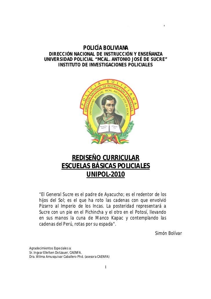 REDISEÑO CURRICULAR ESBAPOL 2010                                   POLICÍA BOLIVIANA           DIRECCIÓN NACIONAL DE INSTR...
