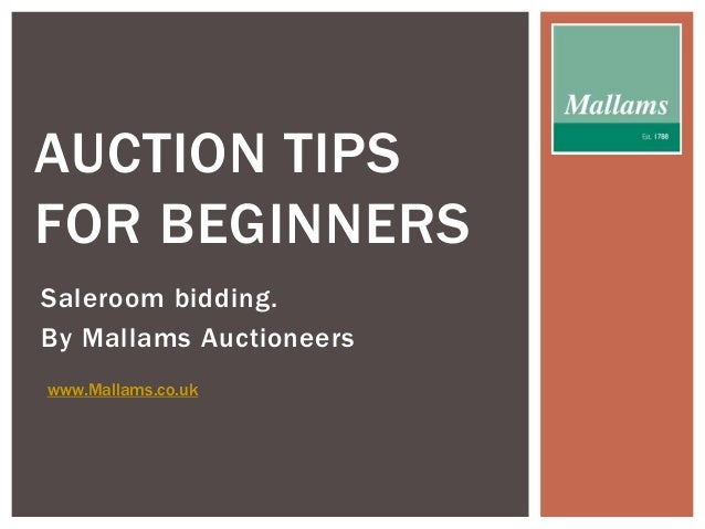 Auction tips for beginners saleroom bidding for Auction advice