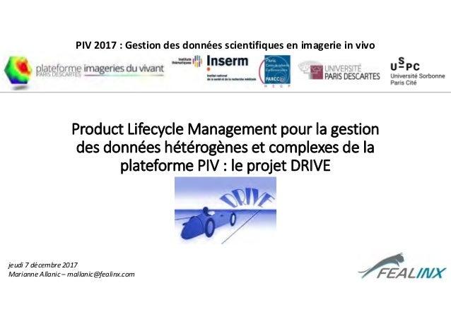 Product Lifecycle Management pour la gestion des données hétérogènes et complexes de la plateforme PIV : le projet DRIVE P...