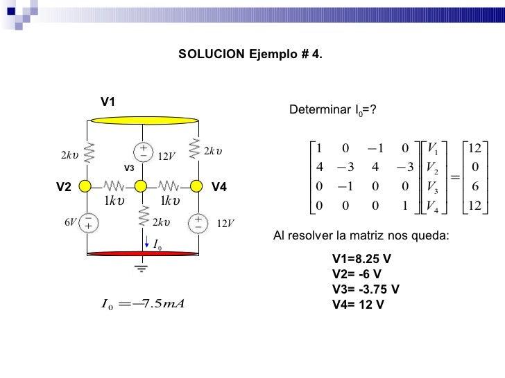SOLUCION Ejemplo # 4.          V1                                          Determinar I0=?                                ...