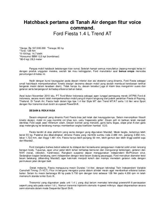 Hatchback pertama di Tanah Air dengan fitur voice                       command.               Ford Fiesta 1.4 L Trend AT*...
