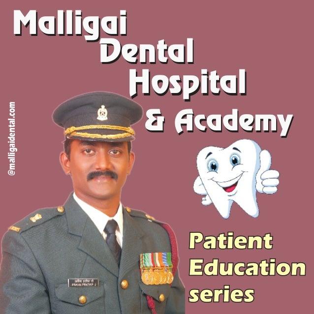 @malligaidental.com MalligaiMalligai DentalDental HospitalHospital & Academy& Academy