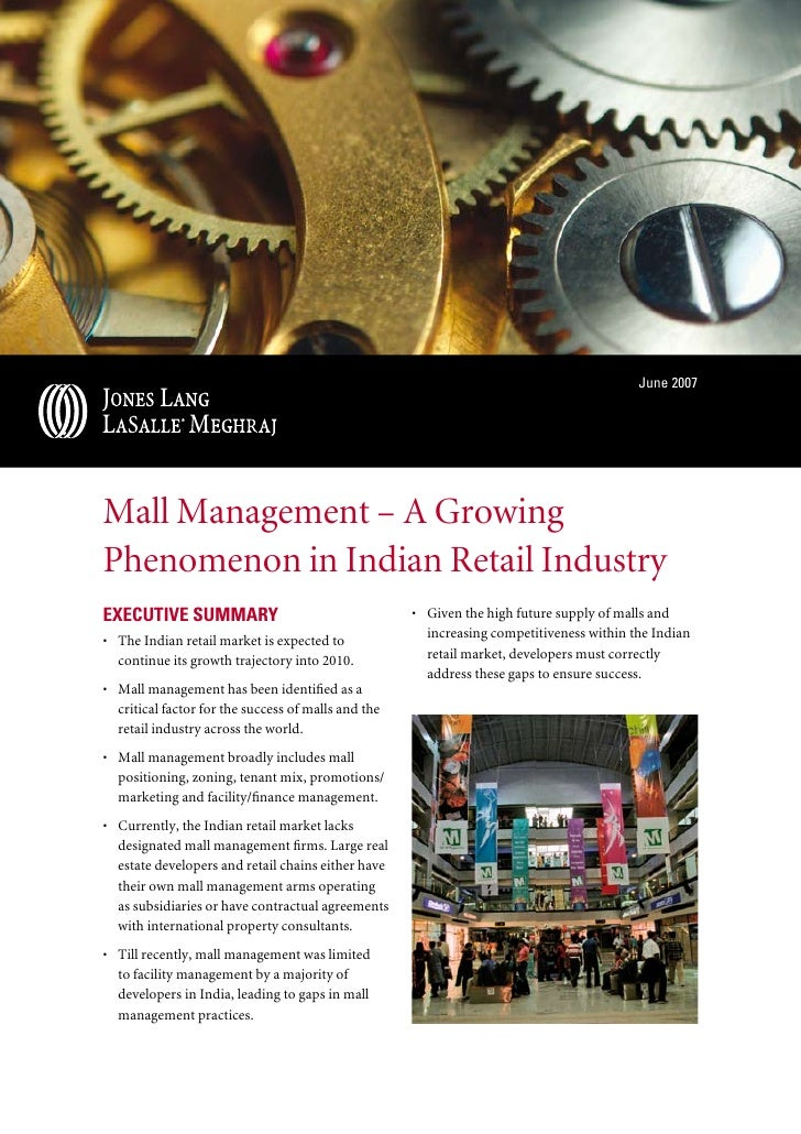 June 2007     Mall Management – A Growing Phenomenon in Indian Retail Industry ExEcutivE Summary                          ...