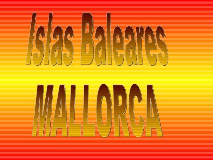 Islas Baleares MALLORCA