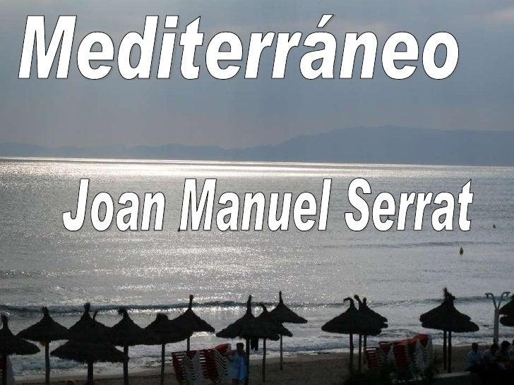 Mediterráneo Joan Manuel Serrat
