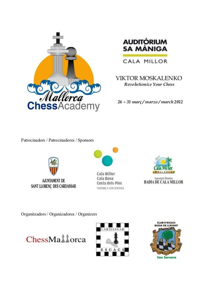 VIKTOR MOSKALENKO                                                Revolutionize Your Chess                                 ...