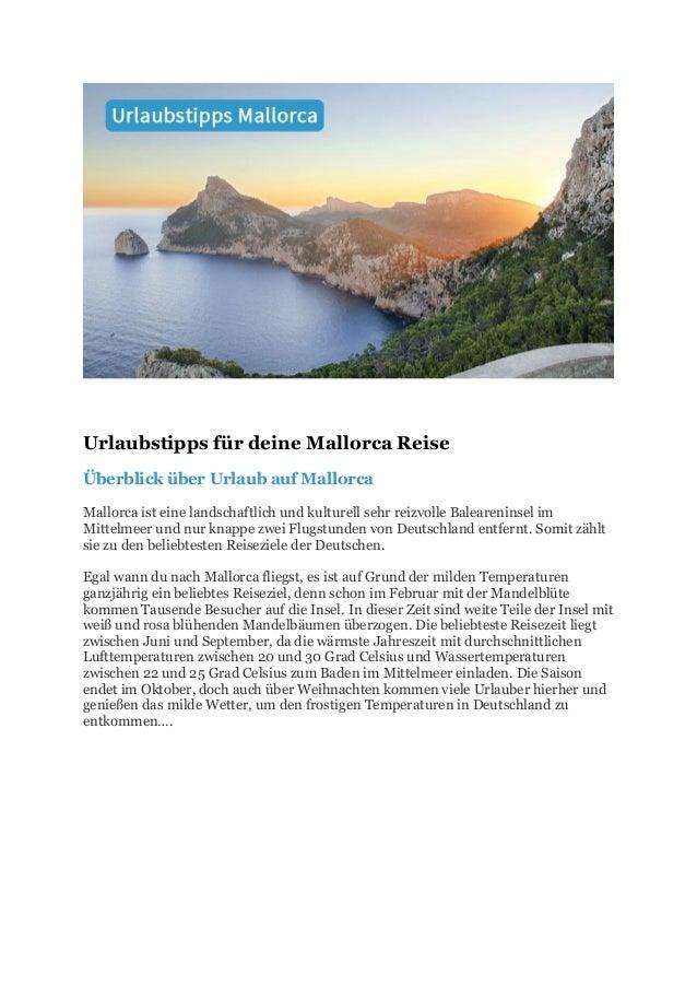 Urlaubstipps für deine Mallorca Reise Überblick über Urlaub auf Mallorca Mallorca ist eine landschaftlich und kulturell se...