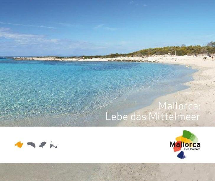 Mallorca:Lebe das Mittelmeer