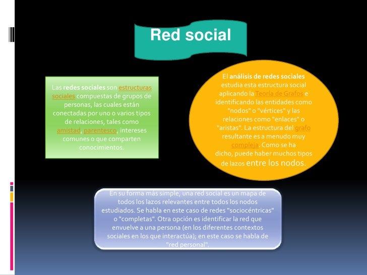 Red social                                                         El análisis de redes socialesLas redes sociales son est...
