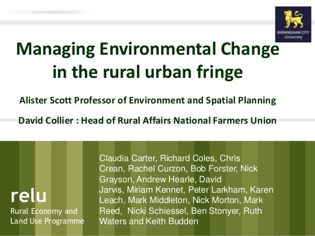 relu Rural Economy and Land Use Programme relu Rural Economy and Land Use Programme Managing Environmental Change in the r...