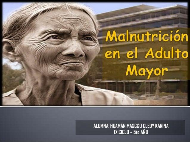 ALUMNA: HUAMÁN MASCCO CLEDY KARINAIX CICLO – 5to AÑO