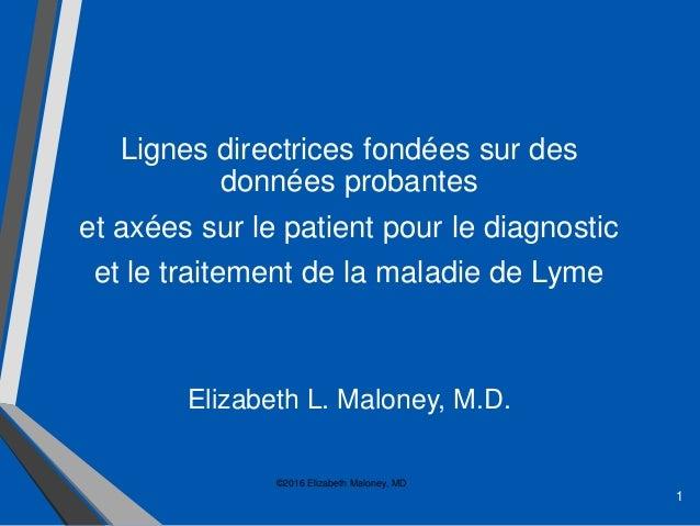 1 Lignes directrices fondées sur des données probantes et axées sur le patient pour le diagnostic et le traitement de la m...
