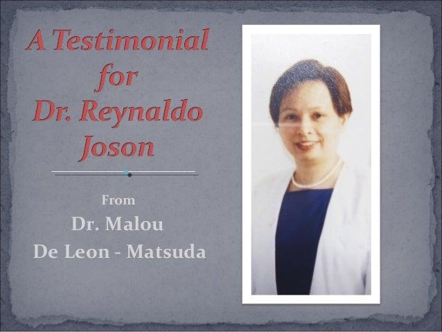 From Dr. Malou De Leon - Matsuda