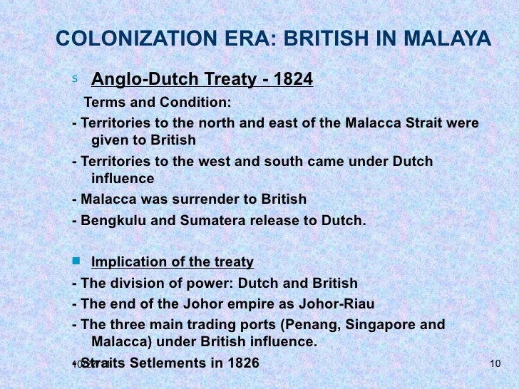 british colonization in malaya Studies on the colonial diaspora from parts of british india to malaya and singapore have traditionally gravitated towards the sikh and tamil communities from the punjab and south india respectively.