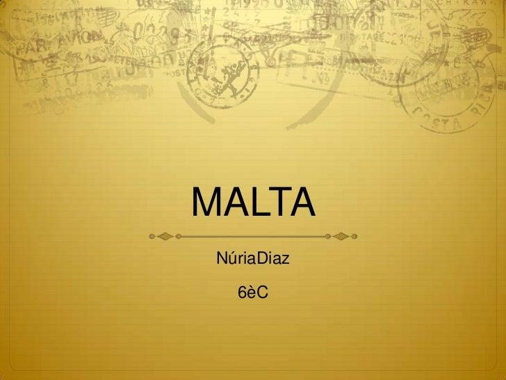 MALTA NúriaDiaz   6èC