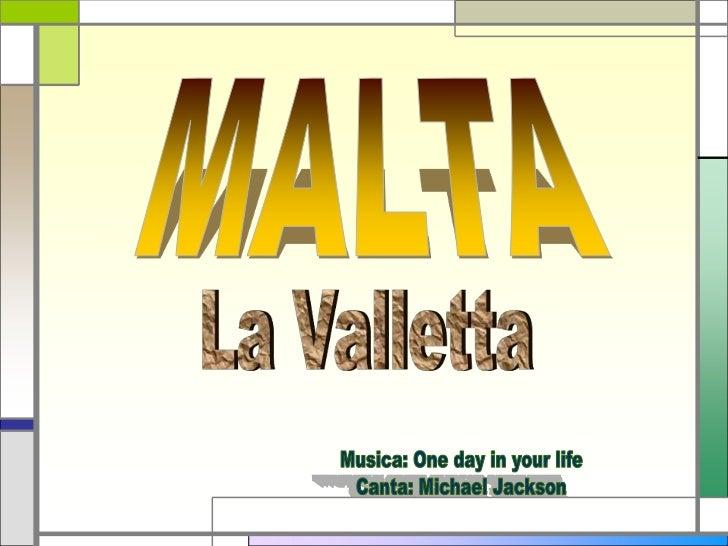 La Valletta è la capitale di Malta.  Fu fondata nel 1566 dai Cavalieri Ospitalieri, che le   diedero il nome del loro gran...