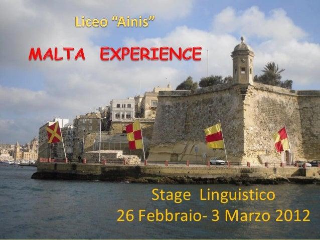 Stage Linguistico26 Febbraio- 3 Marzo 2012