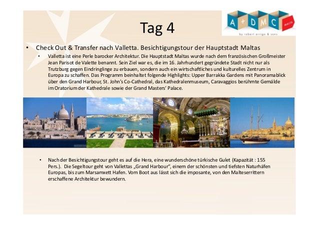 Tag 4  • Check Out & Transfer nach Valletta. Besichtigungstour der Hauptstadt Maltas  • Valletta ist eine Perle barocker A...