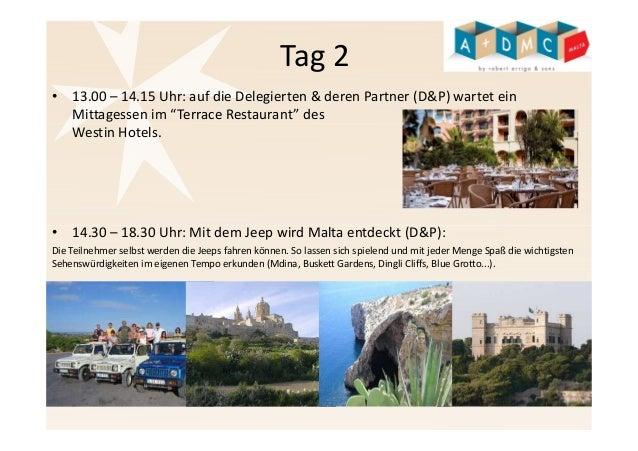 """Tag 2  • 13.00 – 14.15 Uhr: auf die Delegierten & deren Partner (D&P) wartet ein  Mittagessen im """"Terrace Restaurant"""" des ..."""