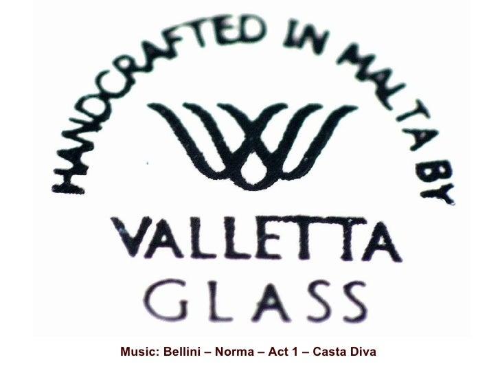 Music: Bellini – Norma – Act 1 – Casta Diva