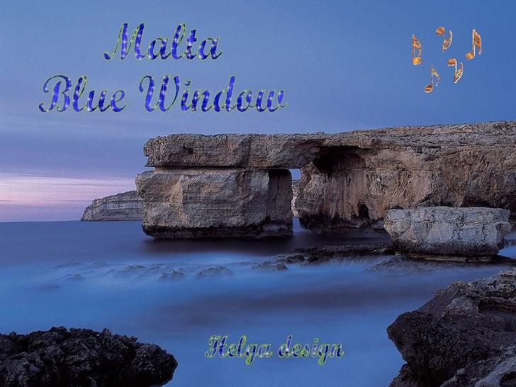 Malta  Blue Window Helga design