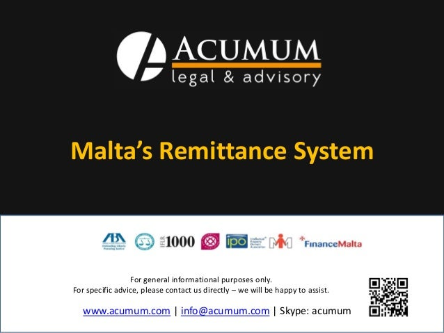 Malta's Remittance System  For general informational purposes only. For specific advice, please contact us directly – we w...