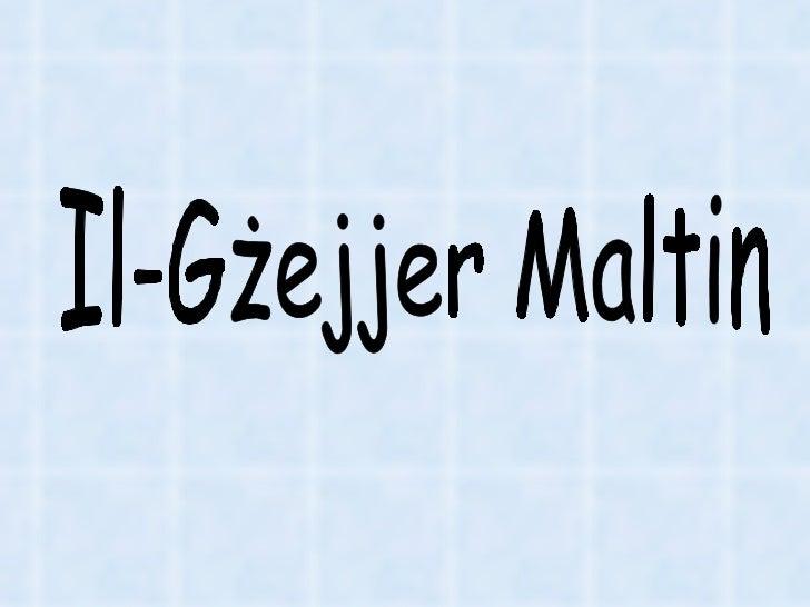 Il-Gżejjer Maltin