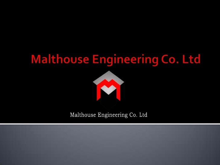 Malthouse Engineering Co. Ltd<br />