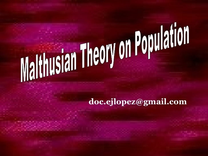 [email_address] Malthusian Theory on Population