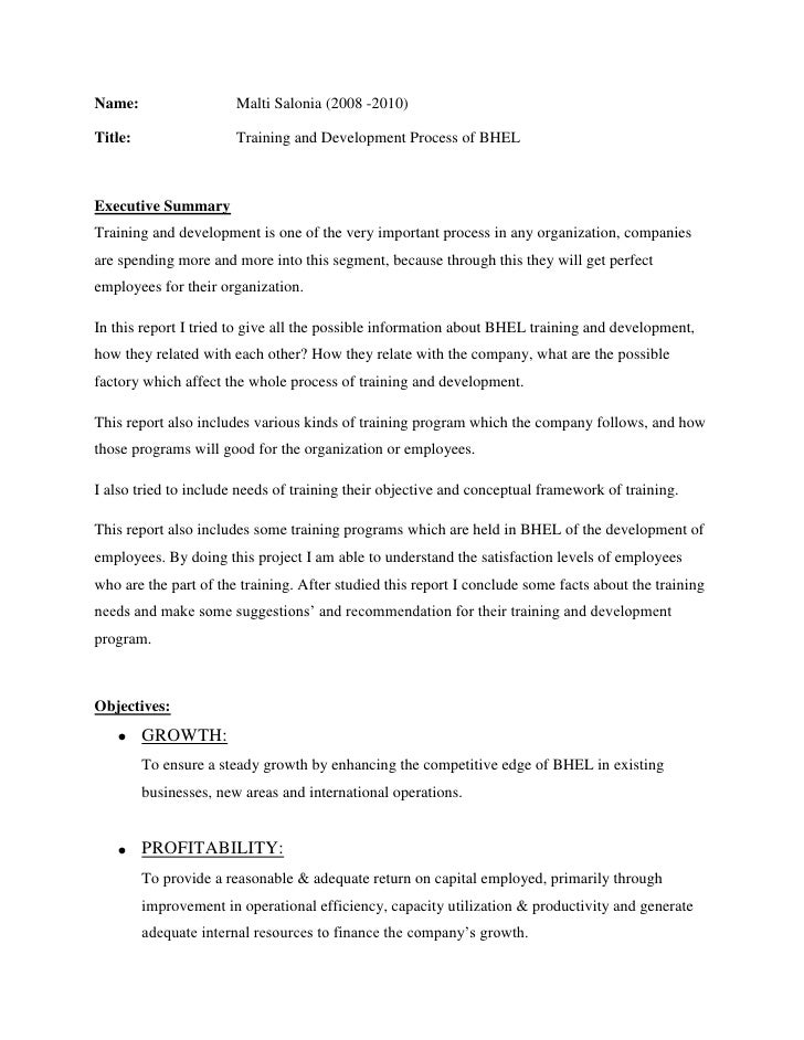 Name: Malti Salonia (2008 -2010)<br />Title:      Training and Development Process of BHEL<br />    <br />Executive Summar...