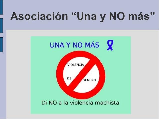 """Asociación """"Una y NO más"""""""