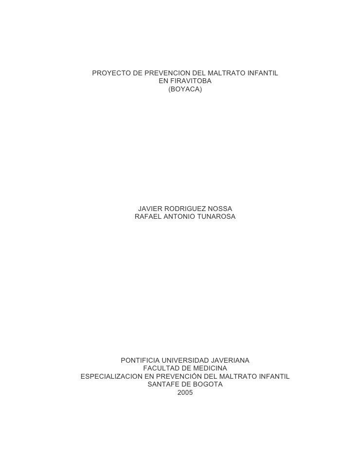 PROYECTO DE PREVENCION DEL MALTRATO INFANTIL                  EN FIRAVITOBA                    (BOYACA)                   ...