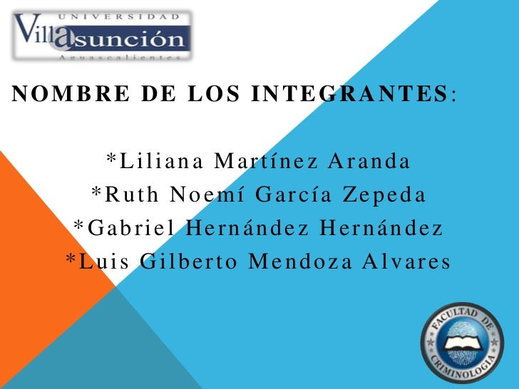 Nombre de los integrantes:<br />*Liliana Martínez Aranda<br />*Ruth Noemí García Zepeda<br />*Gabriel Hernández Hernández<...
