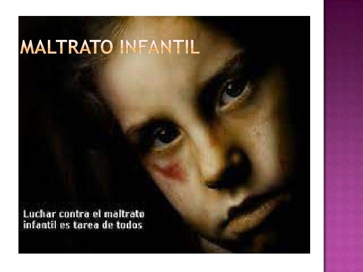 maltrato infantil<br />