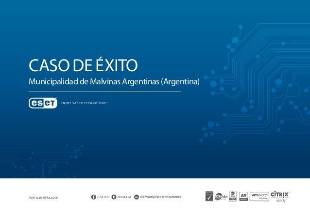 Caso de éxito Municipalidad de Malvinas Argentinas (Argentina) www.eset-la.com