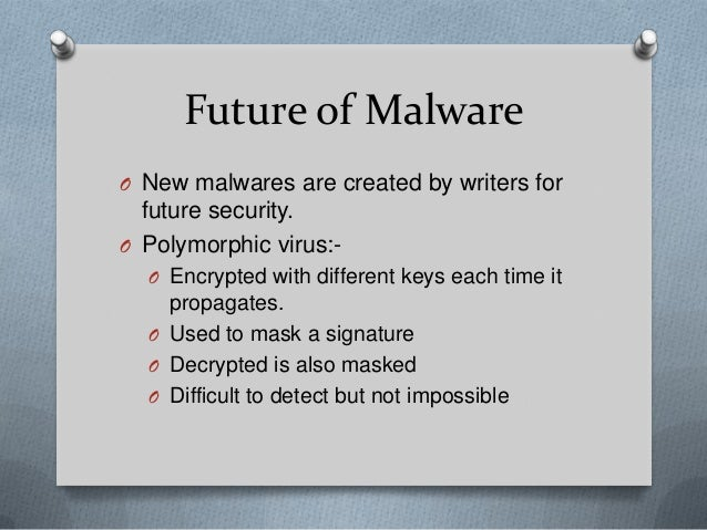Malware Types Detection And Future