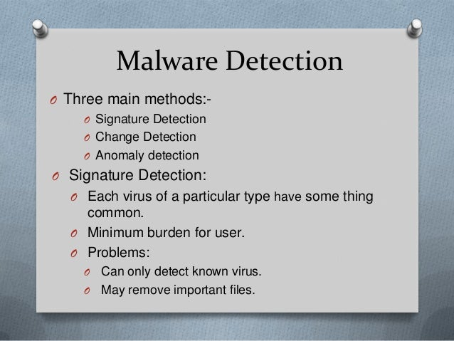 Malware- Types, Detection and Future