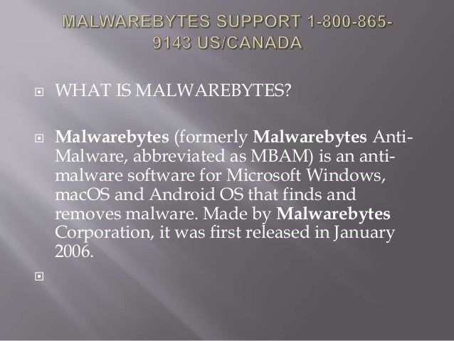 Malwarebytes support 1 800-865-9143-2