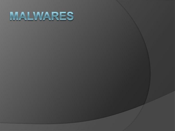 Malwares<br />