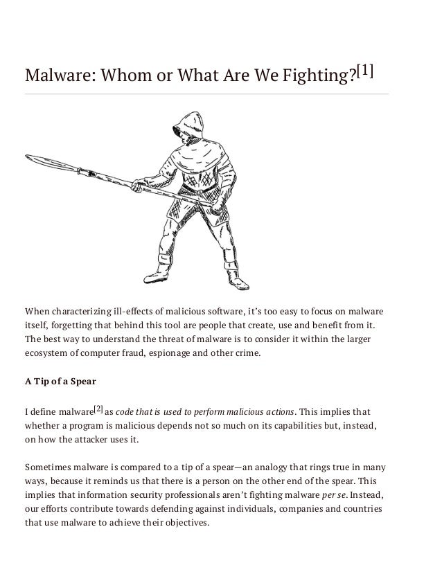 Malware: Whom or What Are We Fighting?[1]  When characterizing ill-effects of malicious software, it's too easy to focus o...