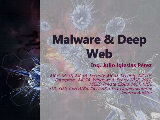 Ing. Julio Iglesias Pérez MCP, MCTS, MCSA: Security, MCSE: Security, MCITP: Enterprise , MCSA: Windows 8, Server 2008, 201...
