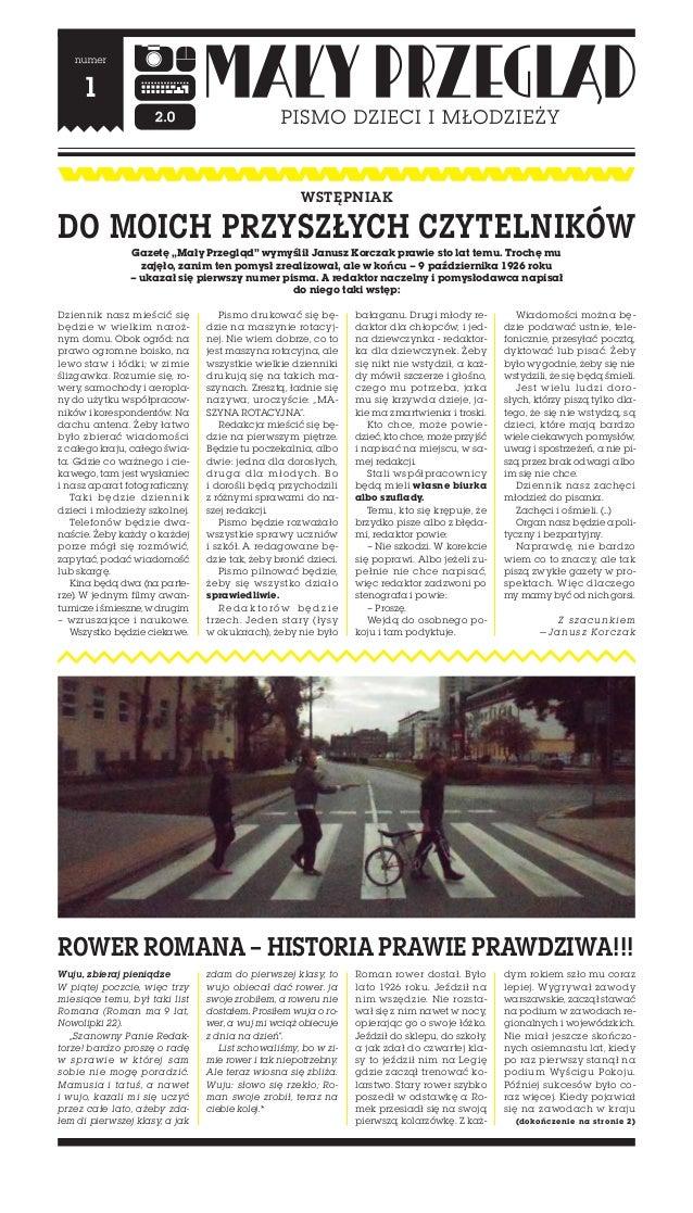 """WstępniakDo moich przyszłych czytelników                 Gazetę """"Mały Przegląd"""" wymyślił Janusz Korczak prawie sto lat tem..."""