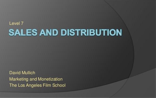 Level 7 David Mullich Marketing and Monetization The Los Angeles Film School