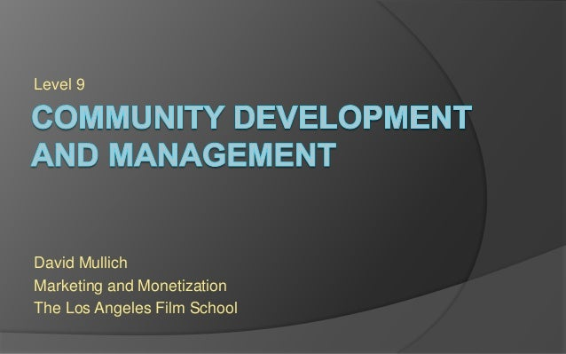 Level 9 David Mullich Marketing and Monetization The Los Angeles Film School