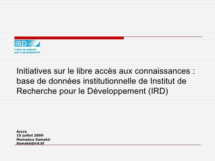 Initiatives sur le libre accès aux connaissances : base de données institutionnelle de Institut de Recherche pour le Dével...